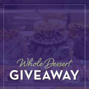 Whole Dessert Giveaway