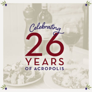 Acropolis Grill Celebrates 26 Years in Business